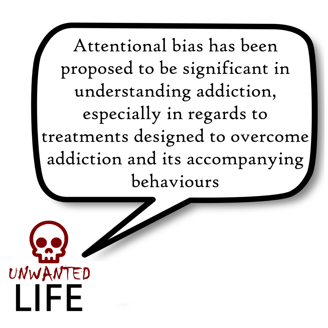 Attentional Bias: Evidence For Addictive Behaviours 1