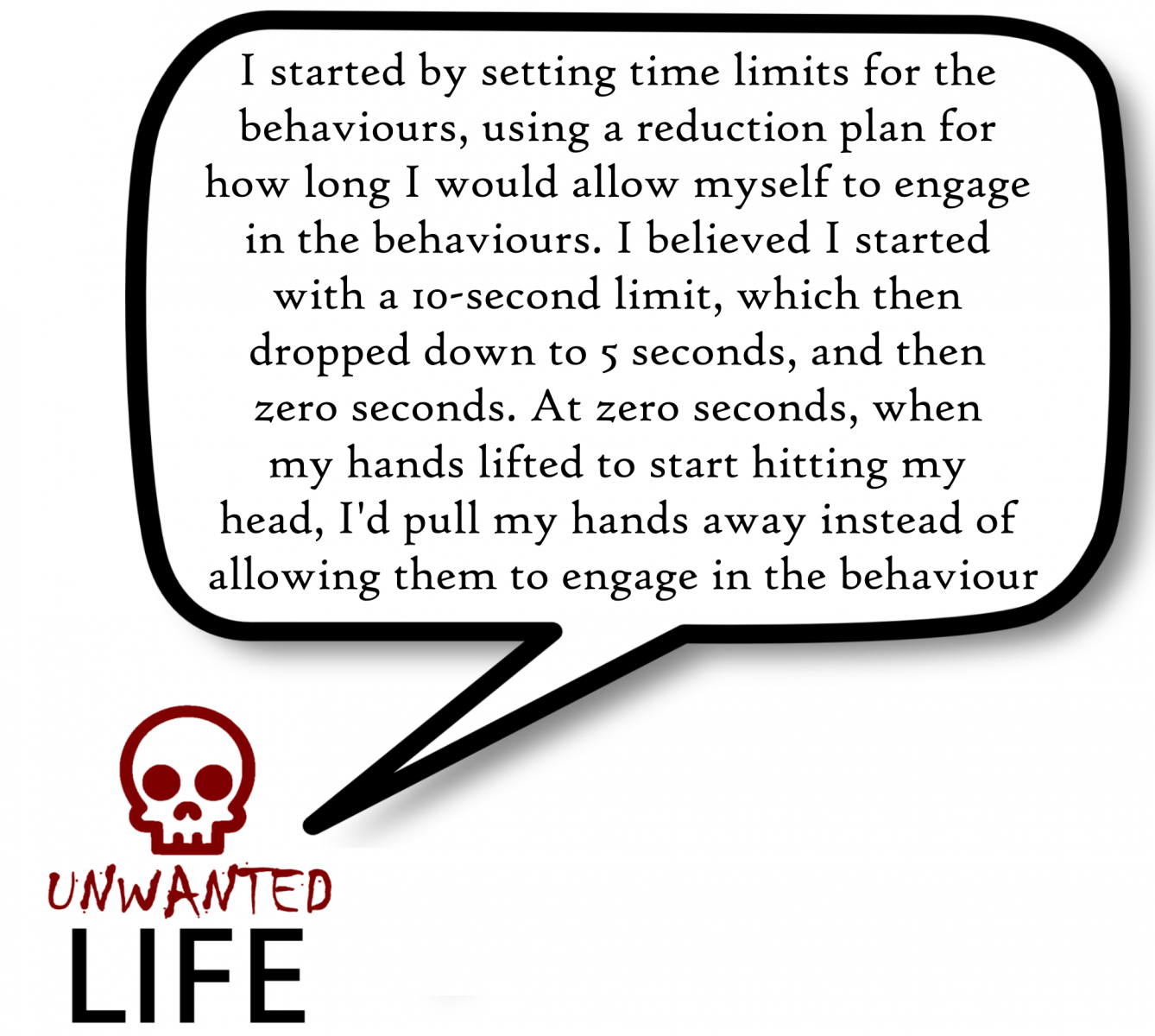 A quote from the blog Unwanted Life's article - Life With My Hair Destroying Behaviours 2