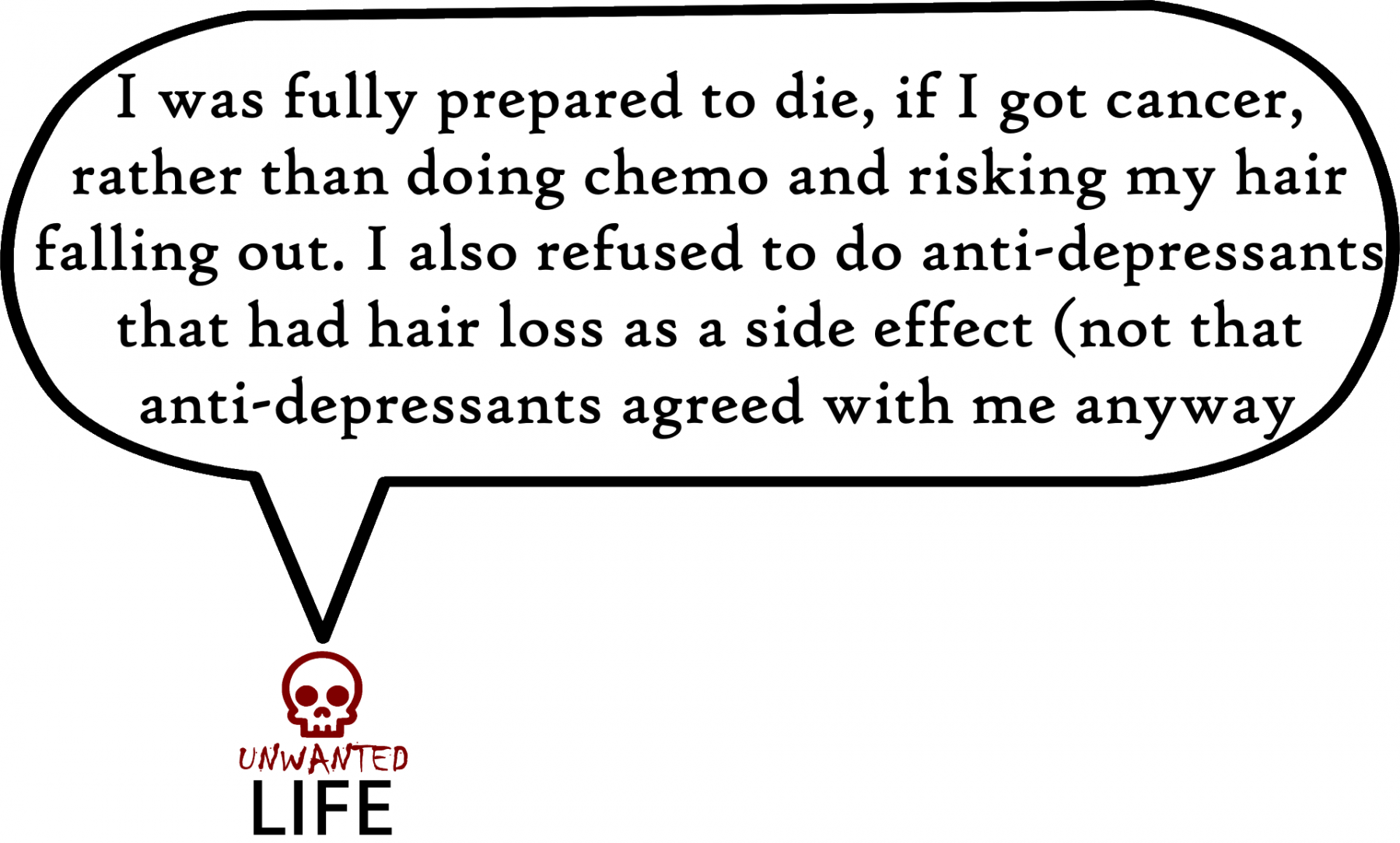 A quote from the blog Unwanted Life's article - Life With My Hair Destroying Behaviours 4