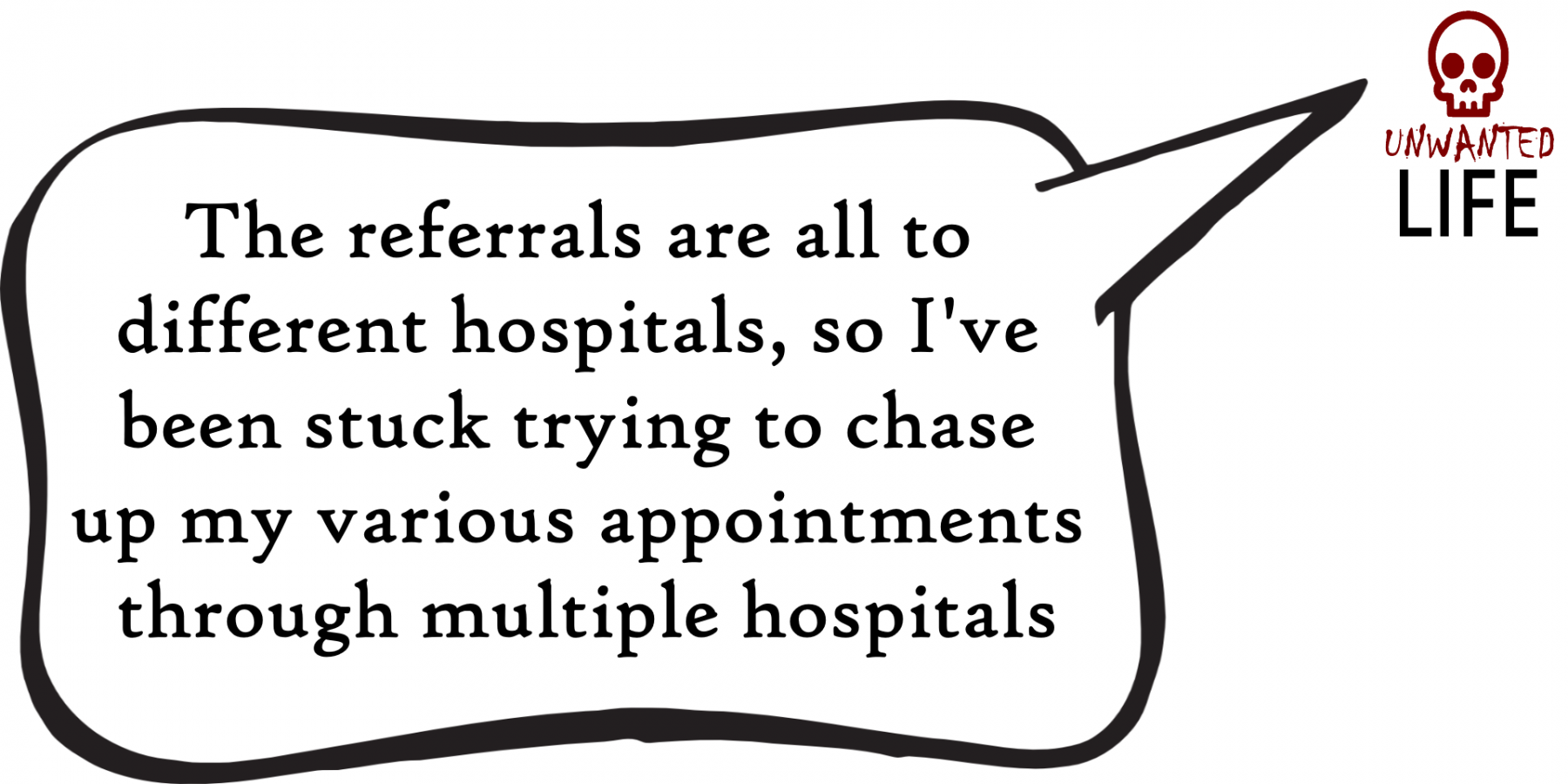 A quote from the blog Unwanted Life's article - Losing Track Of All My Rescheduled Referrals 2
