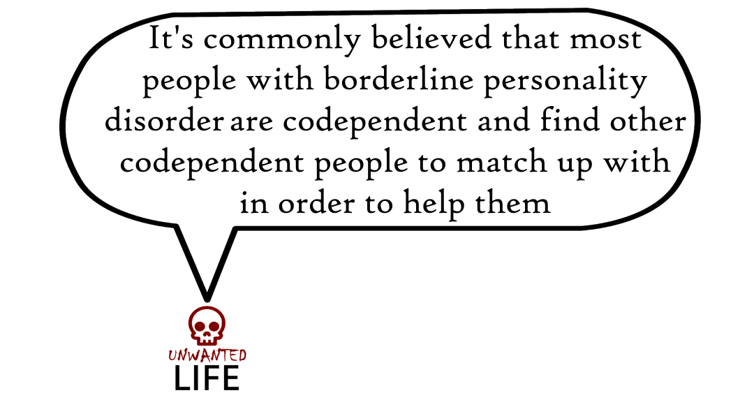 A quote from the blog Unwanted Life's article - Love And Borderline Personality Disorder 2