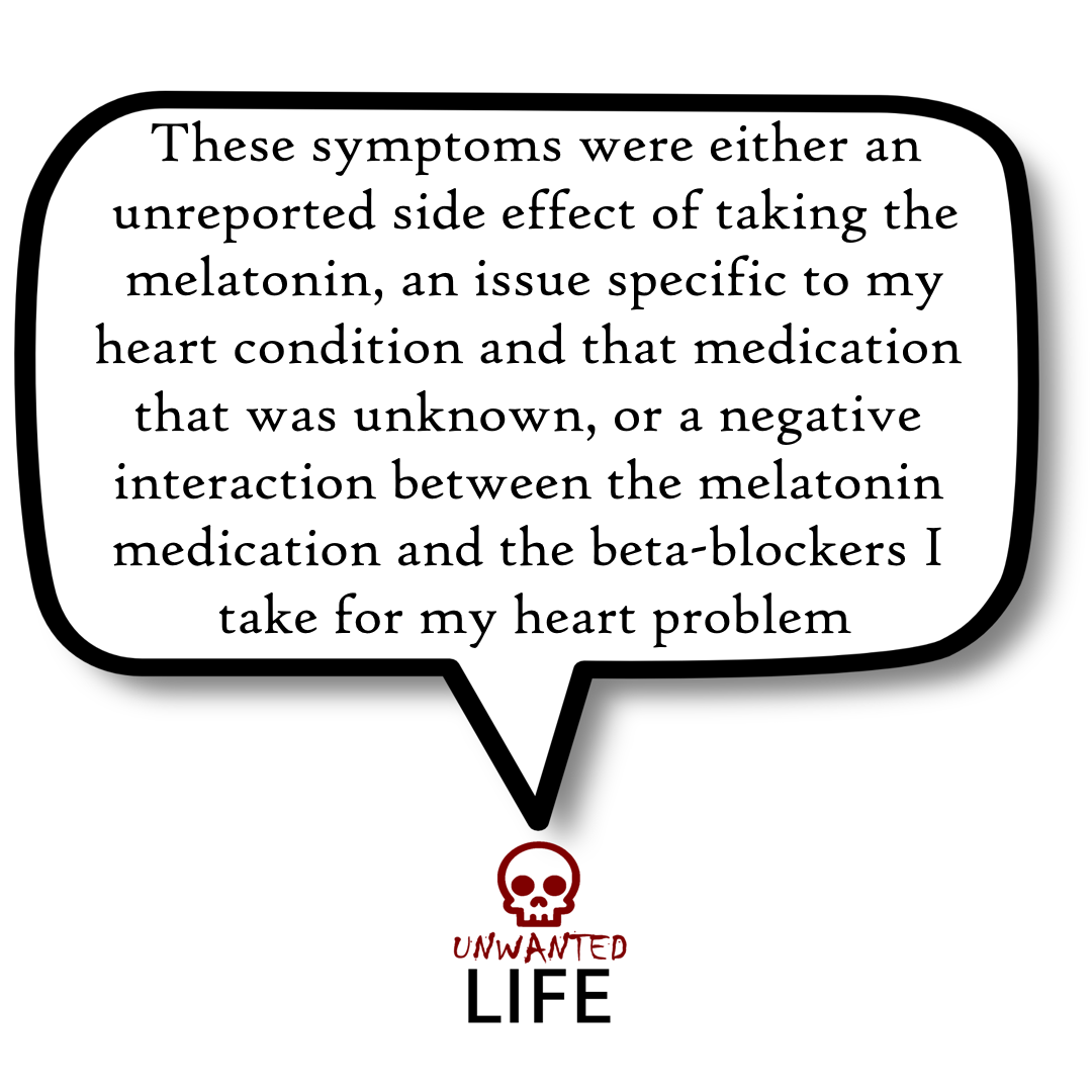 A quote from the blog Unwanted Life's article - Medication: How To Report Bad Interactions 4