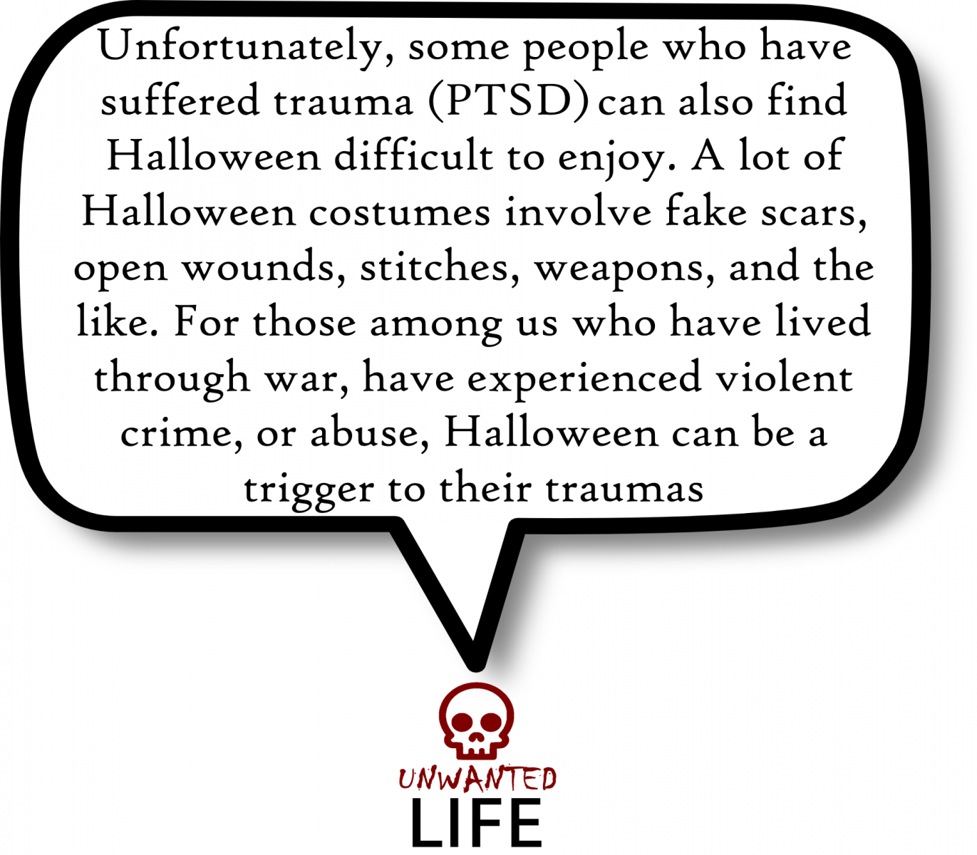 A Quote from the blog Unwanted Life's article - Mental Health And Halloween 2