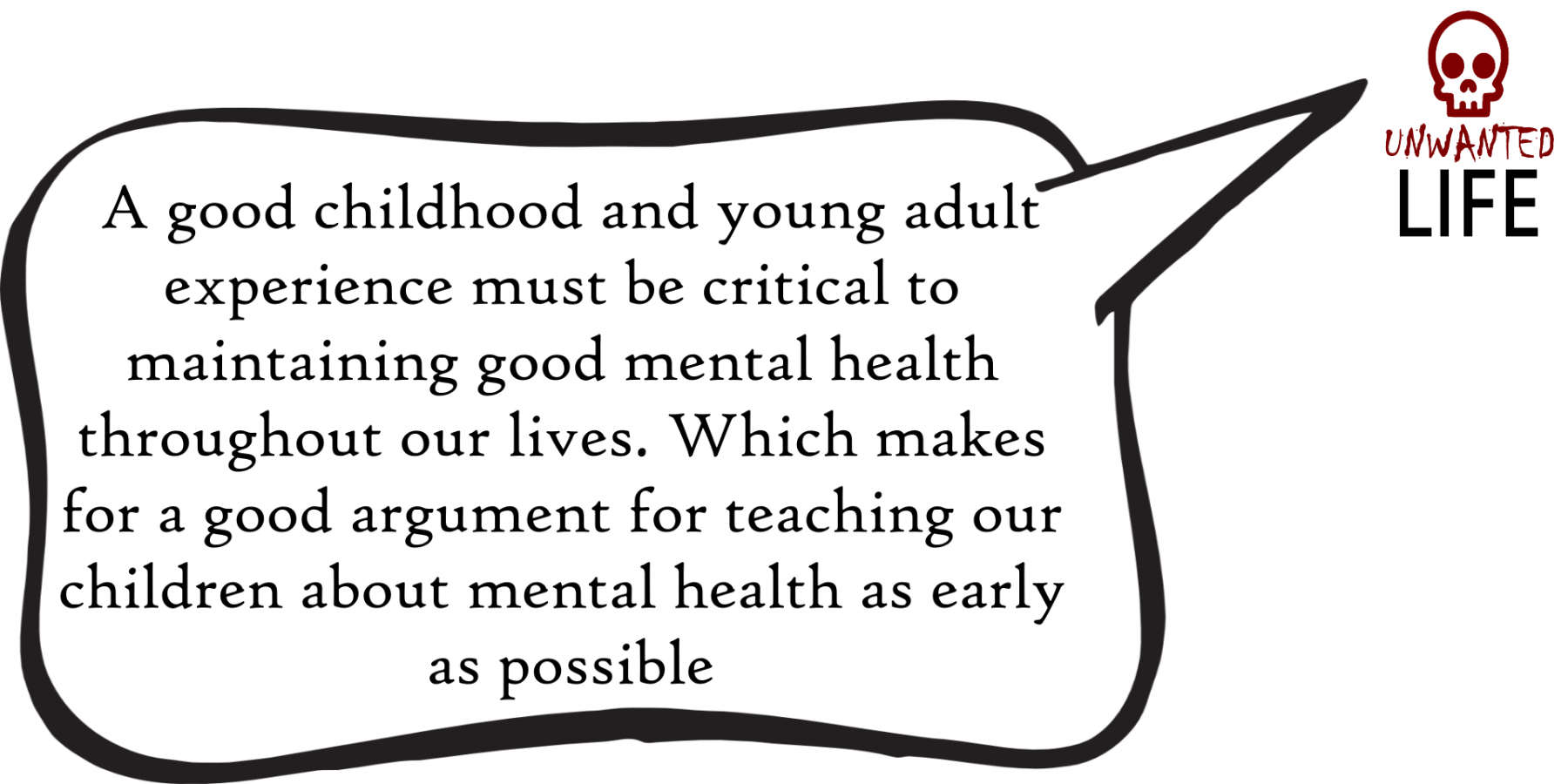 A quote from the blog Unwanted Life's article - Mental Health: Painting A Picture Of The Issues With Statistics 1