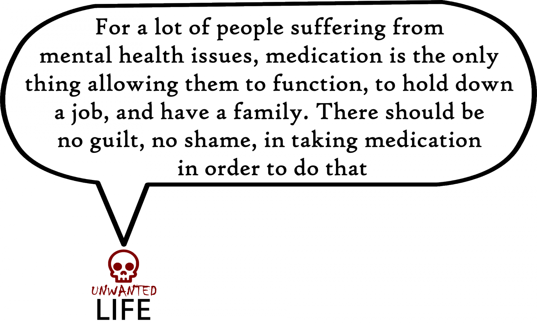 A quote from the blog Unwanted Life's article - What Is The Mentality Behind Pill Shaming?