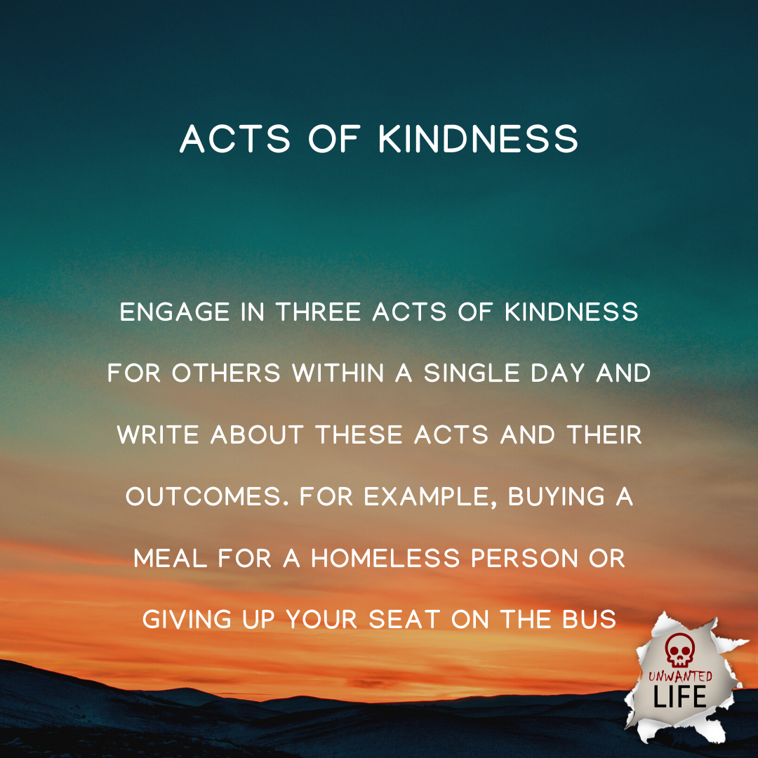 acts of kindness | Positive Psychology Intervention | Unwanted Life | Mental Health and Wellness Blog
