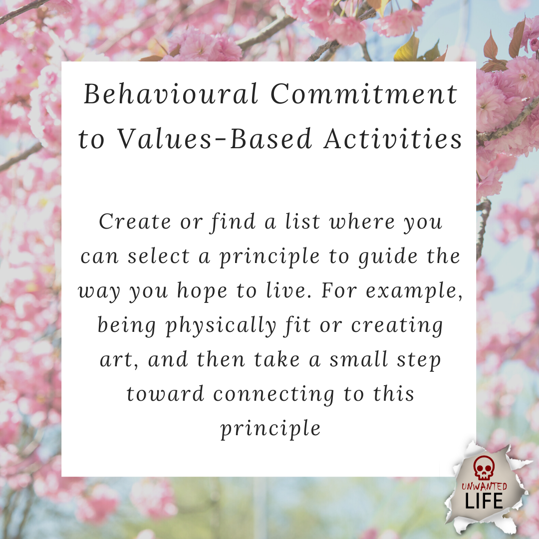 behavioural commitment to values based activities | Positive Psychology Intervention | Unwanted Life | Mental Health and Wellness Blog