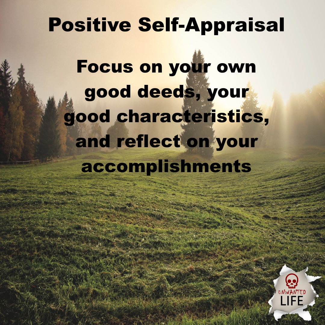 positive self-appraisal | Positive Psychology Intervention | Unwanted Life | Mental Health and Wellness Blog