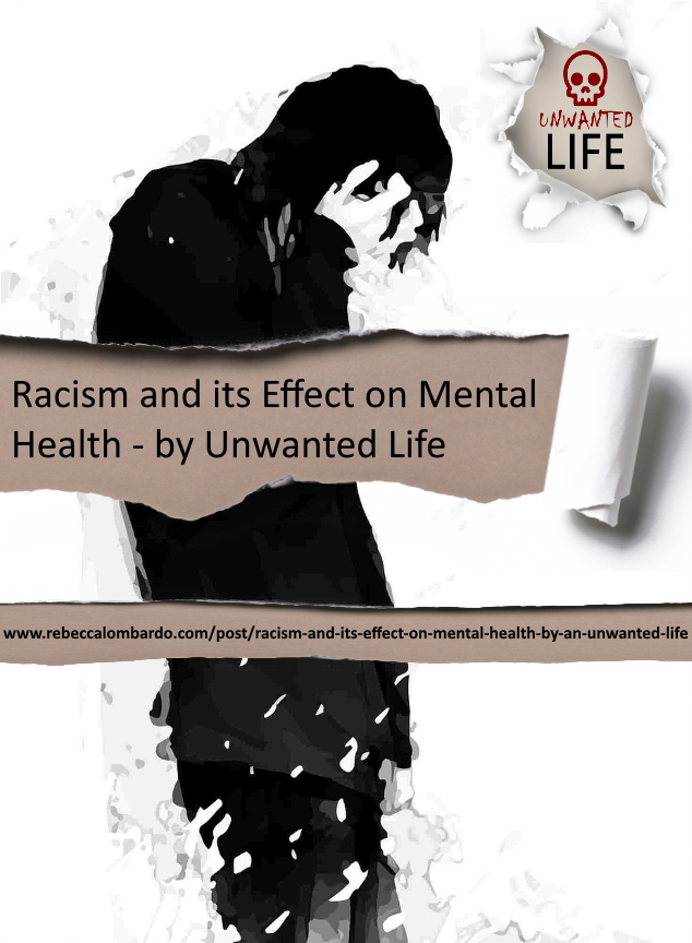 Racism and its Effect on Mental Health - by Unwanted Life