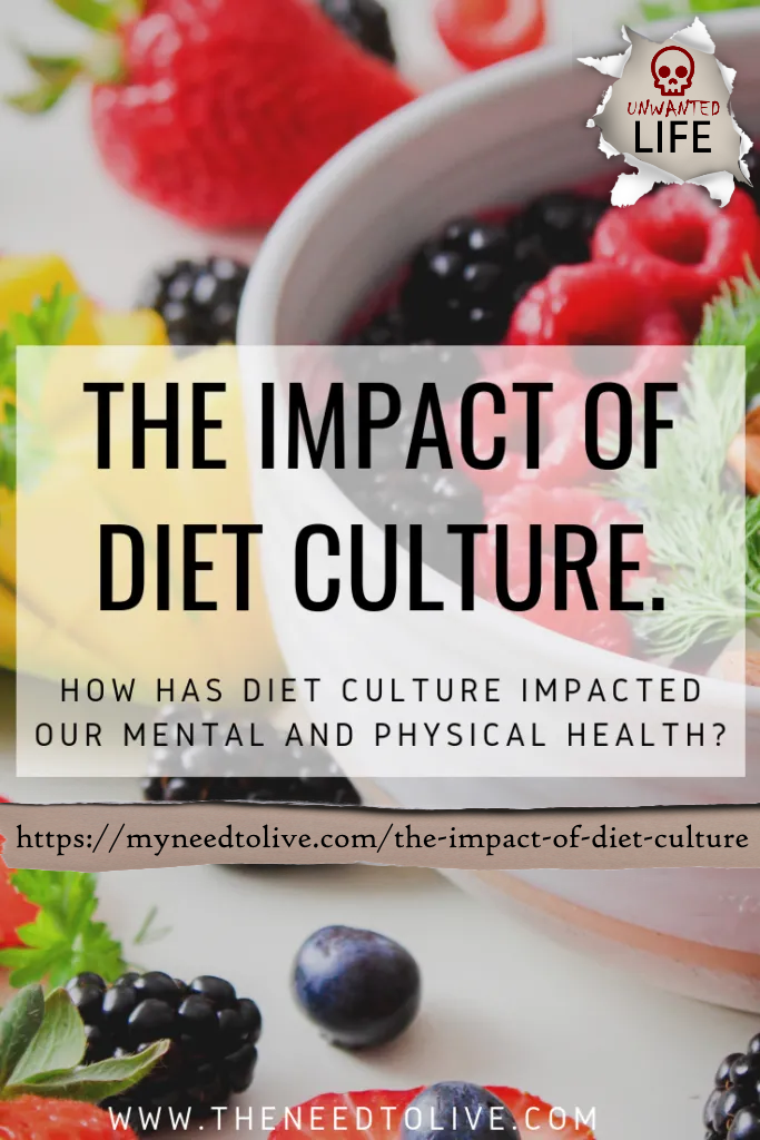 The Impact Of Diet Culture - Quote From Dieting To Misery  by Unwanted Life