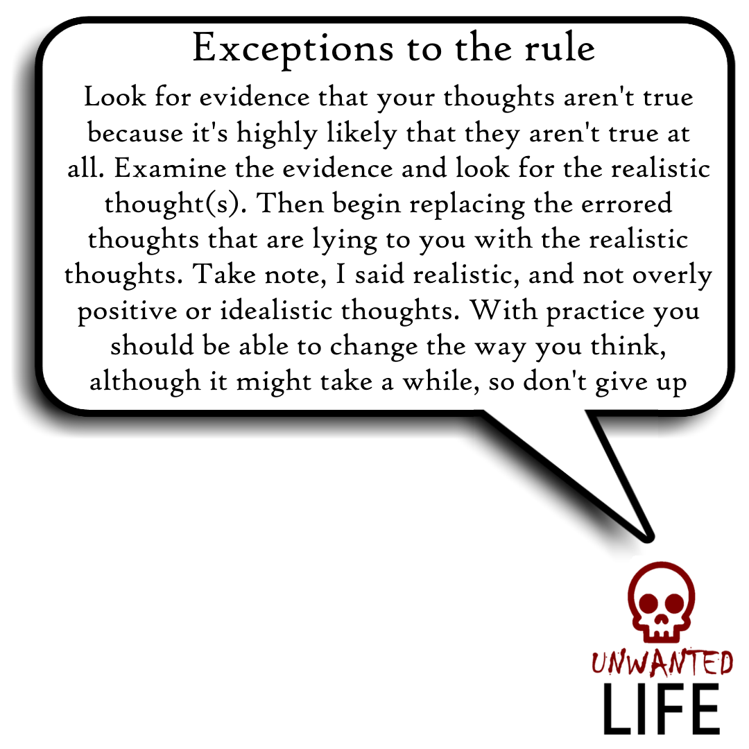 A quote from the blog Unwanted Life's article - What We Know About Thinking Errors 5