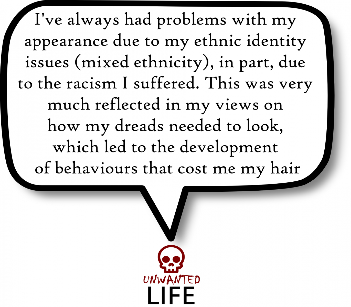 A quote from the blog Unwanted Life's article - Traction Alopecia: The Hair Pulling Question 4