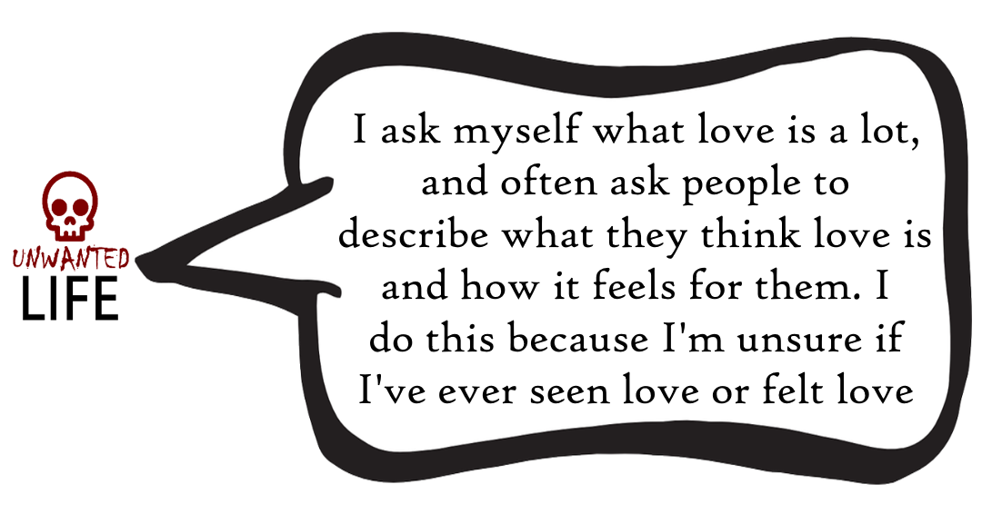 A quote from the blog Unwanted Life's article - What Is Romantic Love? 1