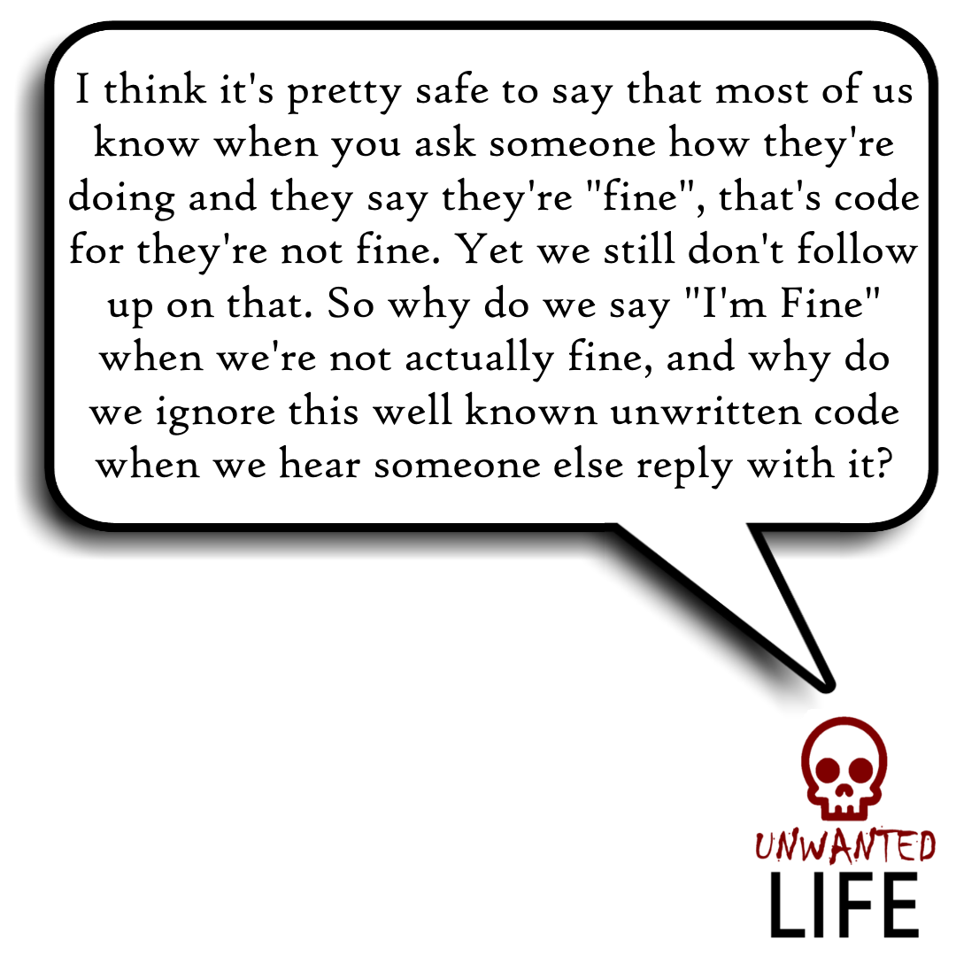 """Why Do I Say """"I'm Fine"""" When Actually I'm Not? 1"""
