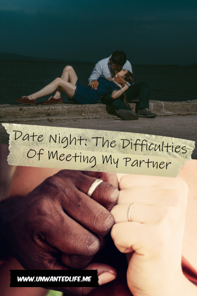 The picture is split in two with the top image being of a woman laying in the lap of her male partner by the sea and the bottom image is of a black mans hand and a white woman's hand showing off their wedding rings. The two images are separated by the article title - Date Night: The Difficulties Of Meeting My Partner