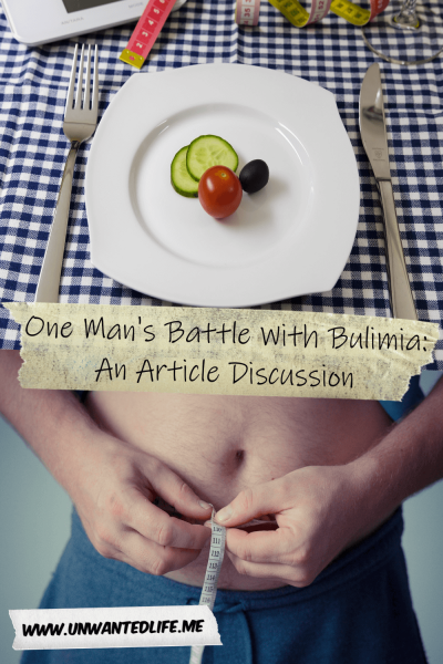 The picture is split in two with the top image being of a clean white plate with just a cherry tomato and two slices of cucumber on it and the bottom image is of a man's belly with him measuring it. The two images are separated by the article title - One Man's Battle With Bulimia: An Article Discussion