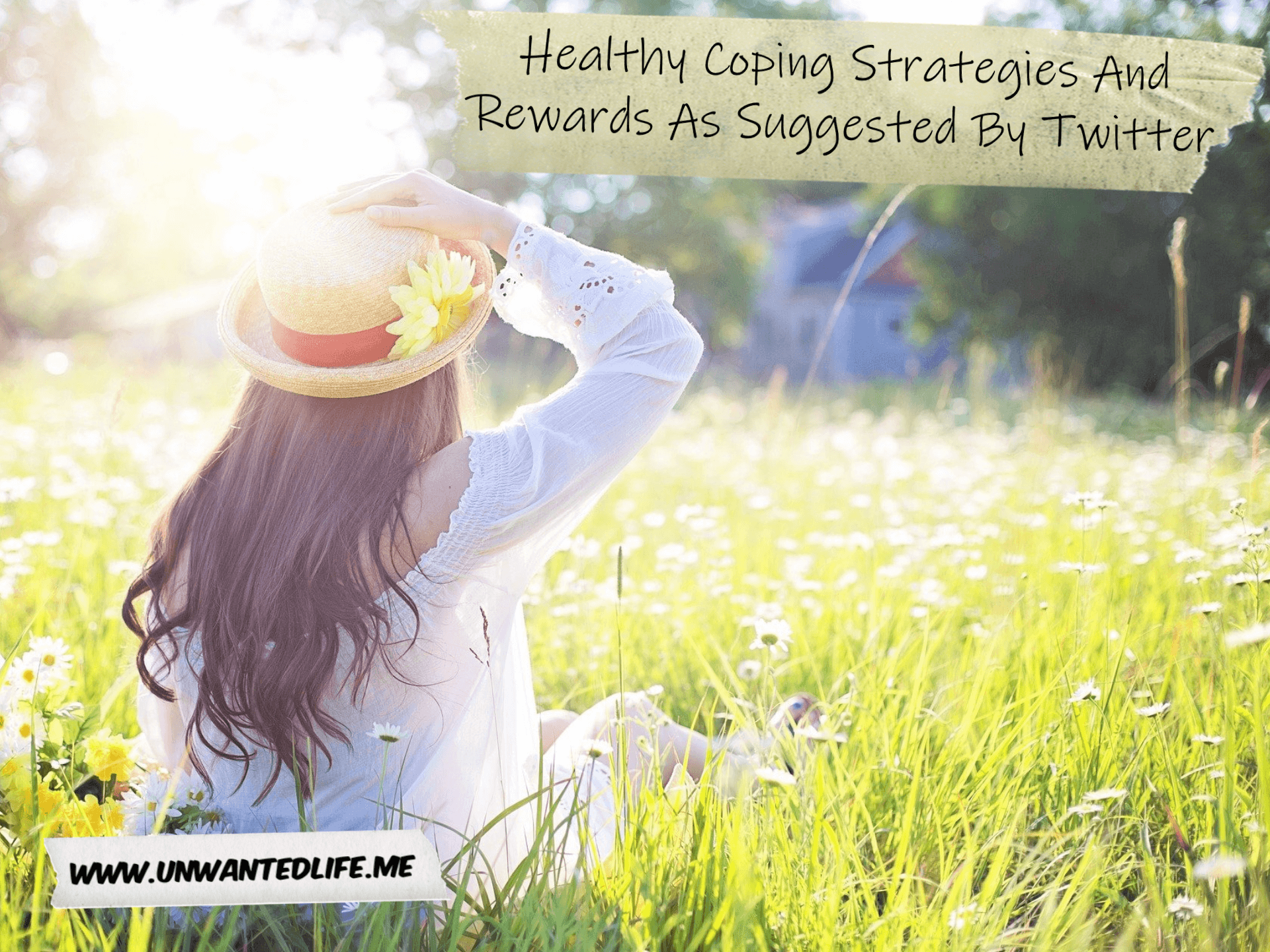 "A woman wearing a summer hat sitting in a meadow. In the top right corner of the image is the title of the article ""Healthy Coping Strategies And Rewards As Suggested By Twitter"""