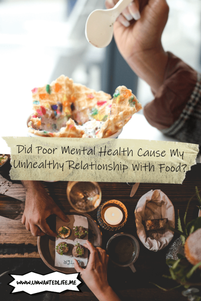 The picture is split in two with the top image being of a black woman's hand eating a dessert and the bottom image of two people's arms reaching for food as an Asian restaurant. The two images are separated by the article title - Did Poor Mental Health Cause My Unhealthy Relationship With Food?
