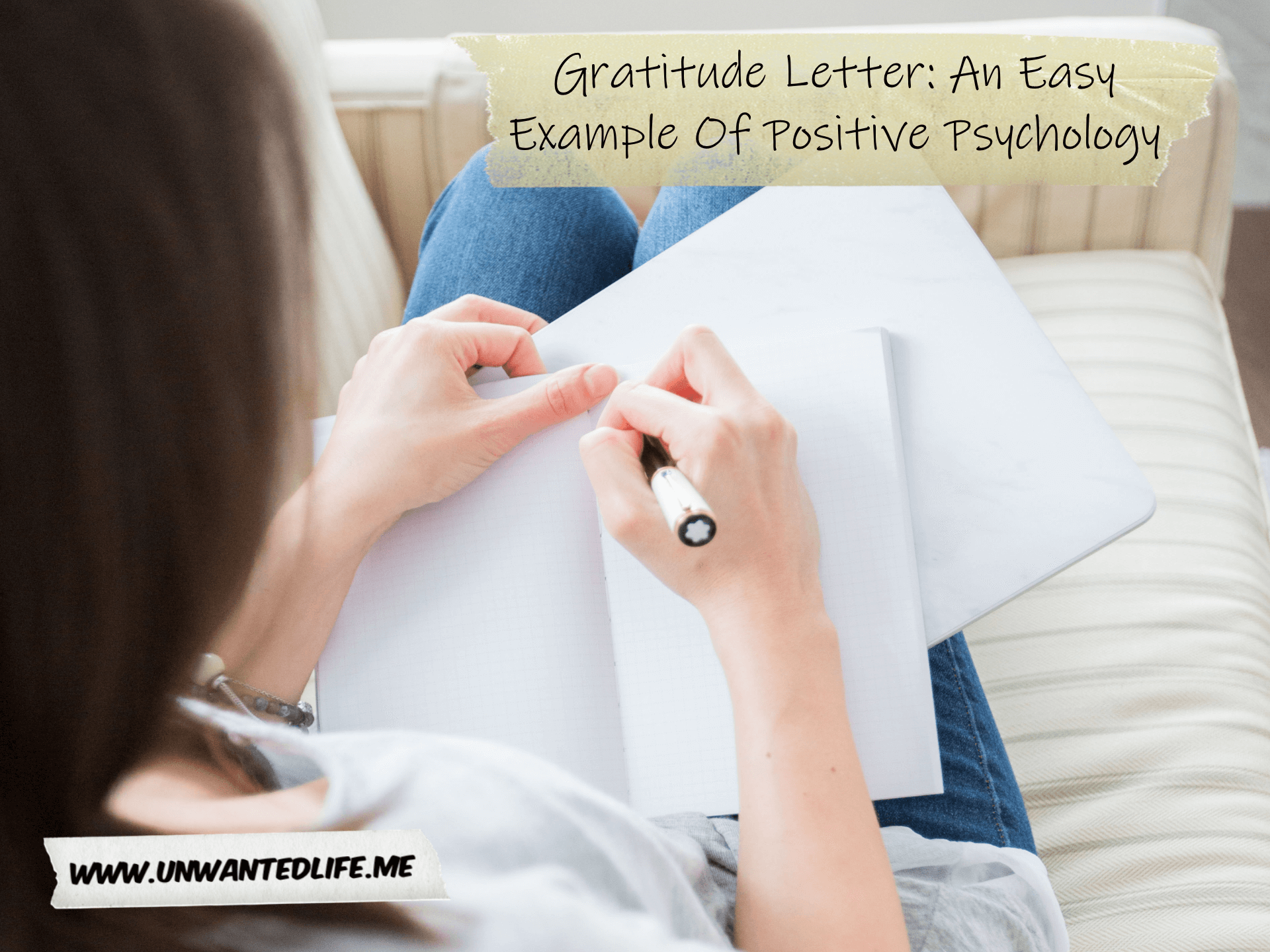 A woman laying on the sofa writing a letter. At the top right of the image is the article title - Gratitude Letter: An Easy Example Of Positive Psychology