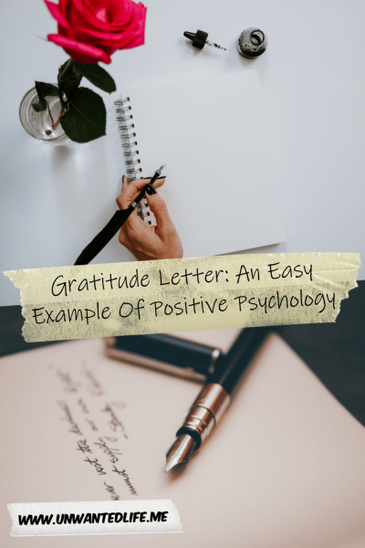 The picture is split in two with the top image being of a hand holding a pen about to start writing and the bottom image of a pen resting on a partially written letter. The two images are separated by the article title - Gratitude Letter: An Easy Example Of Positive Psychology