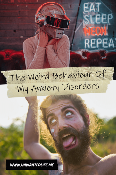 The picture is split in two. The top half has a woman in a neon helmet sitting on a sofa and the bottom half has a man pulling a wacky pose. The two images are separated by the articles title - The Weird Behaviour Of My Anxiety Disorders