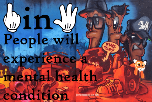 A graffiti image to illustrate 1 in 4 people experience a mental health condition to represent the topic of the article - Mental Health: Painting A Picture Of The Issues With Statistics