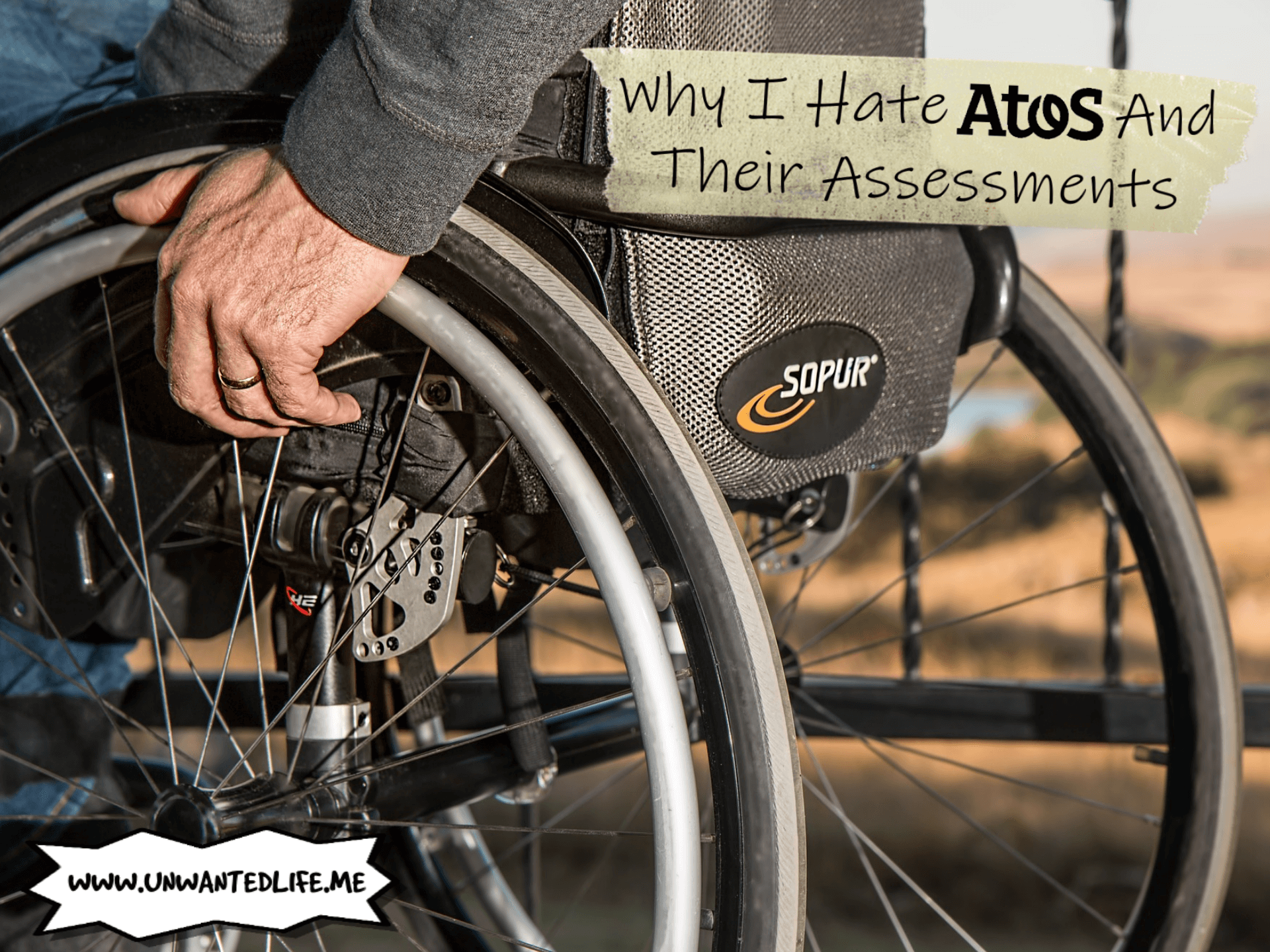 A closeup photo from behind of a white man in a wheelchair with the article title - Why I Hate Atos And Their Assessments - in the top right corner