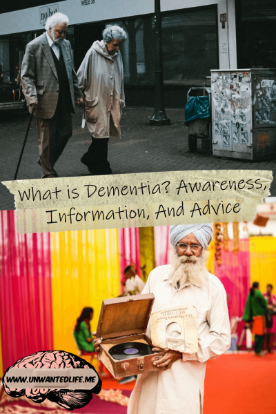 The picture is split in two with top image being of an old couple walking through a city together and the bottom half is an elderly Indian man surrounded by colour, with the two half separated by the article title - What is Dementia Awareness, Information, And Advice
