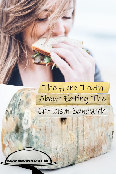 The picture is split in two with the top image being of a white woman eating a sandwich and the bottom image being of a mouldy loaf of bread. The two images are separated by the article title - The Hard Truth About Eating The Criticism Sandwich