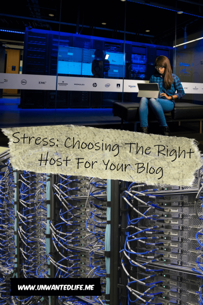 Stress: Choosing The Right Host For Your Blog | Blogger, Blogging, and Writing | Unwanted Life