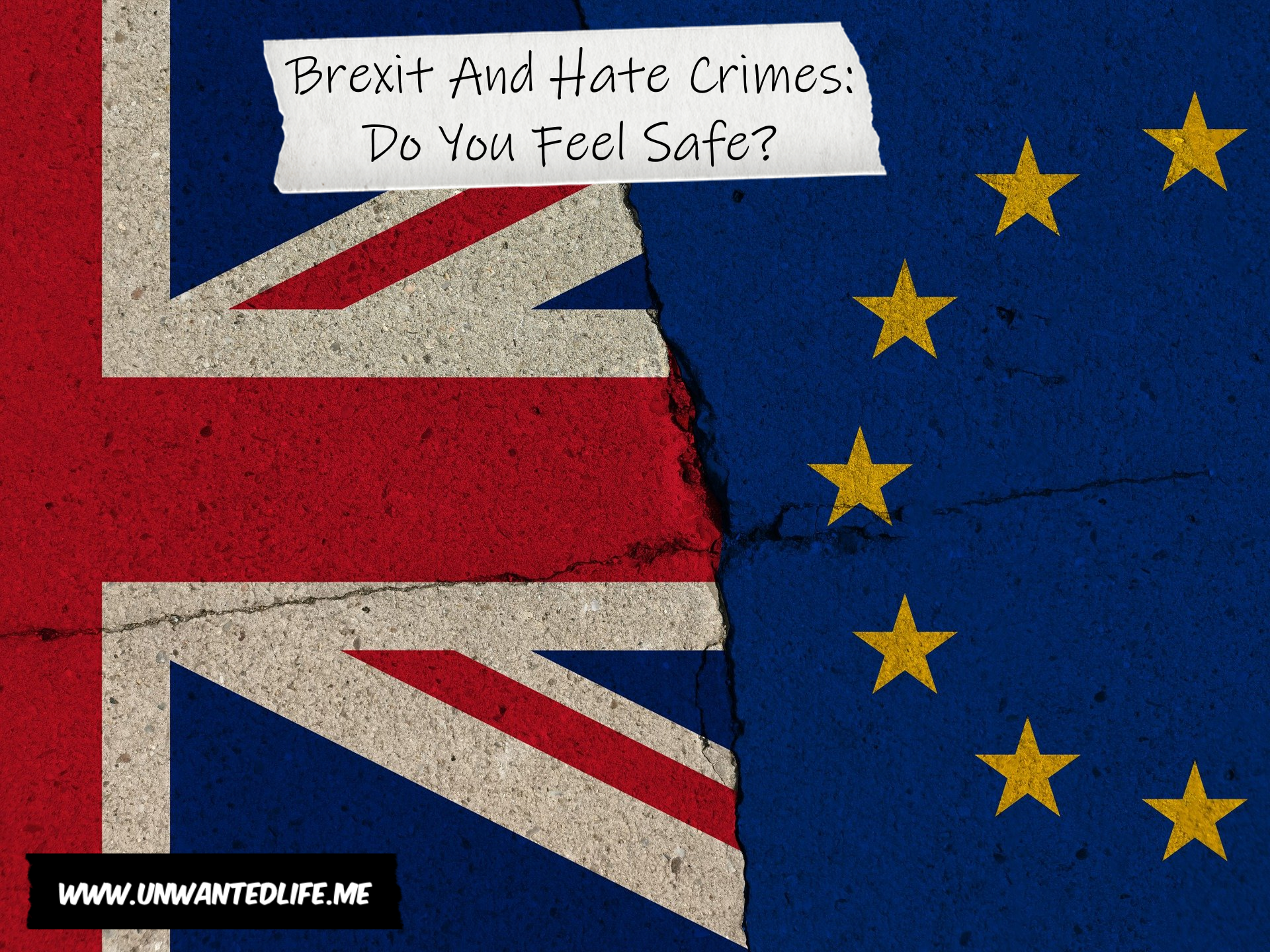 The image is of the Union Jack and the EU flag smashed together to represent - Brexit And Hate Crimes: Do You Feel Safe?