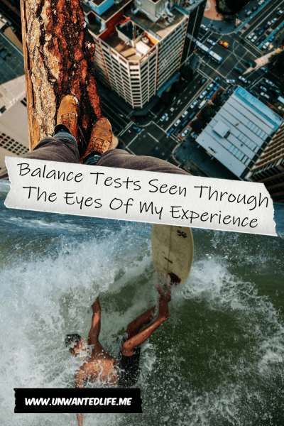 The picture is split in two with the top image being of a persons standing on a leg overlooking a city high-rise and the bottom image being of a white male falling off his surfboard. The two images are separated by the article title - Balance Tests Seen Through The Eyes Of My Experience