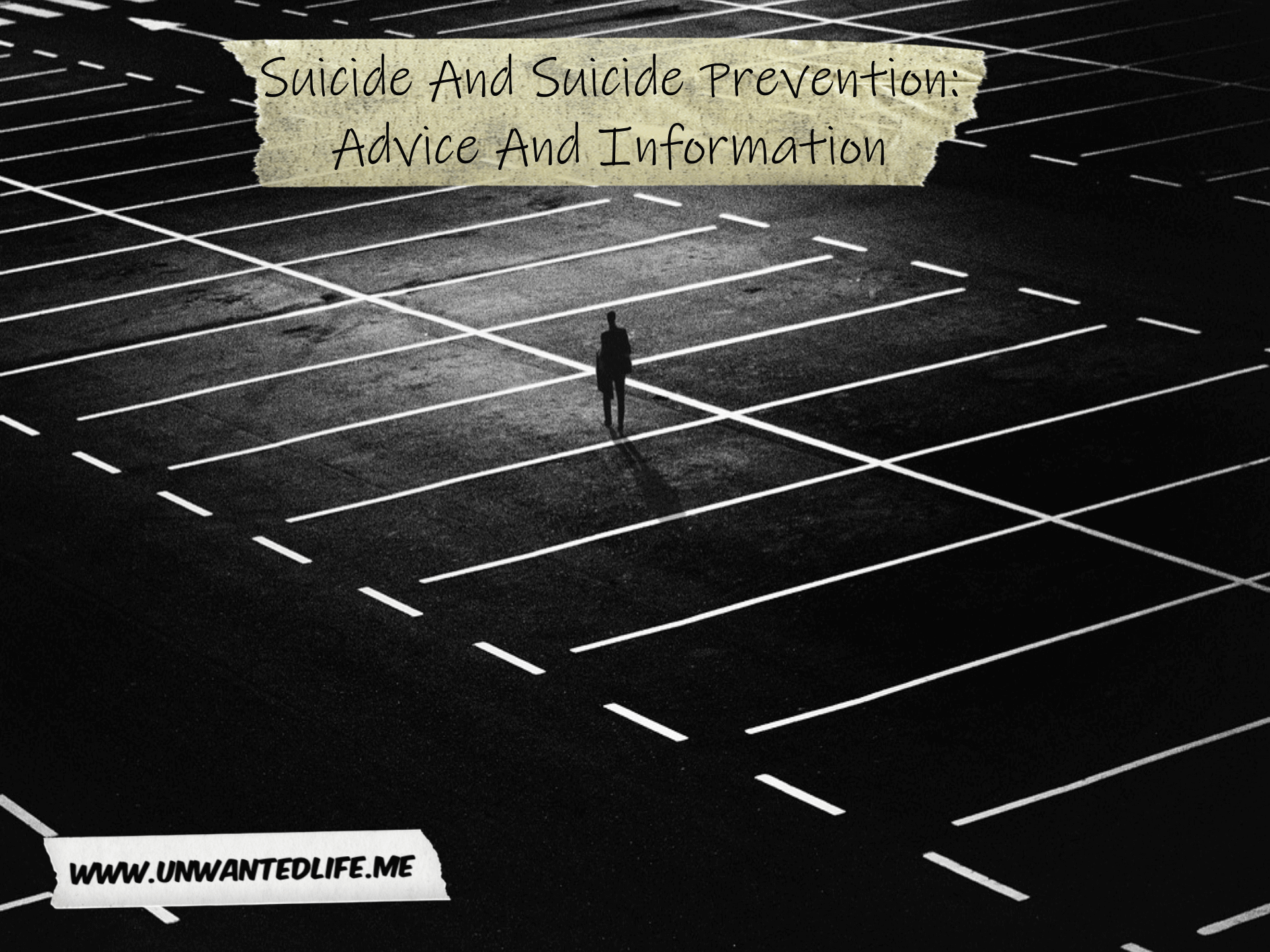 Suicide And Suicide Prevention: Advice And Information | Mental Health and Wellness | Unwanted Life