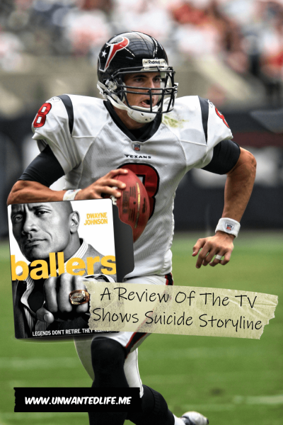 Ballers: A Review Of The TV Shows Suicide Storyline | Mental Health and Wellbeing | Unwanted Life