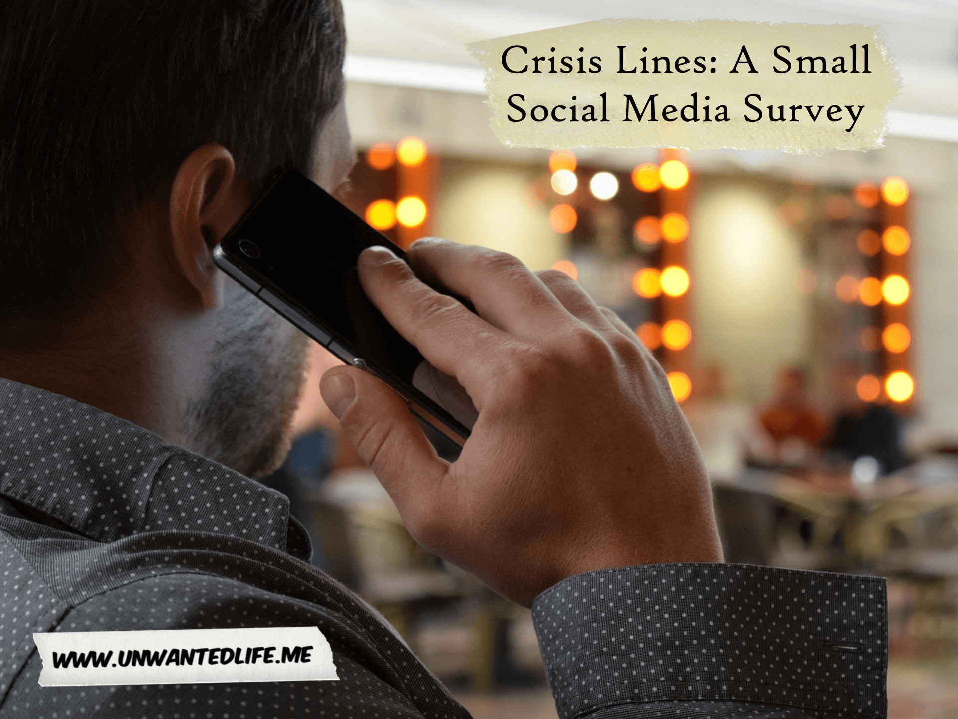A photo of a white man in a shirt making a call on his smartphone outside with the title of the article - Crisis Lines: A Small Social Media Survey