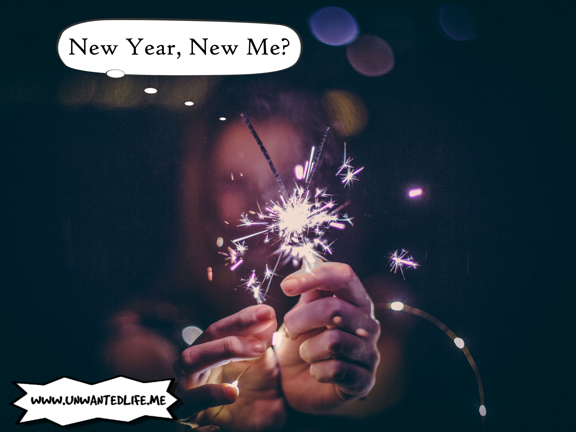 A woman out of focus holding two sparklers in front of the camera with a thought bubble over her head that says - New Year, New Me?