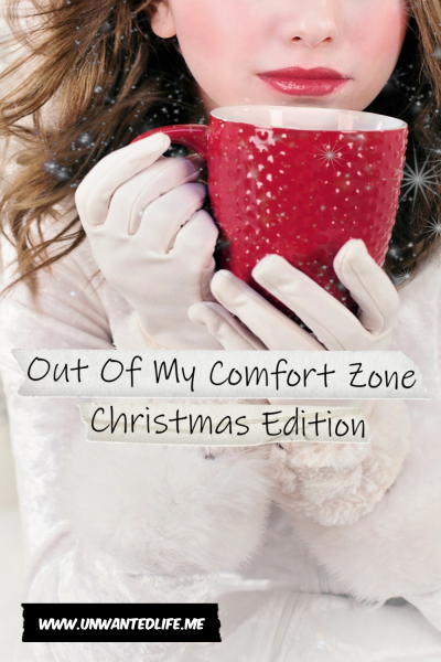 A photo of a white woman is a big white winter coat holding a big red mug to represent - Out Of My Comfort Zone: Christmas Edition
