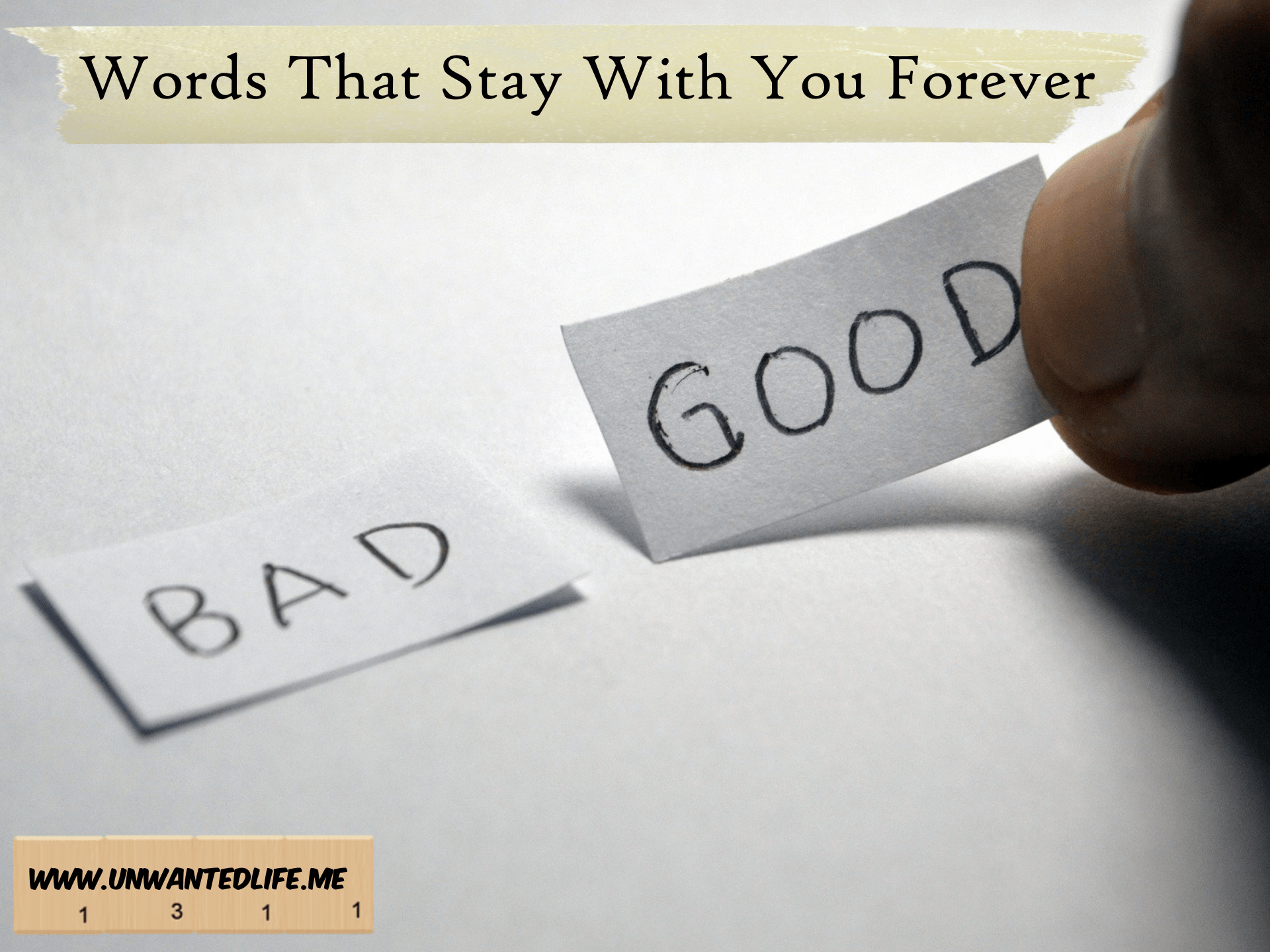 Words That Stay With You Forever | Mental Health and Wellness | Unwanted Life
