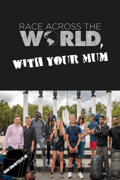 Race Across The World, With Your Mum | BBC Reality TV Show | Unwanted Life
