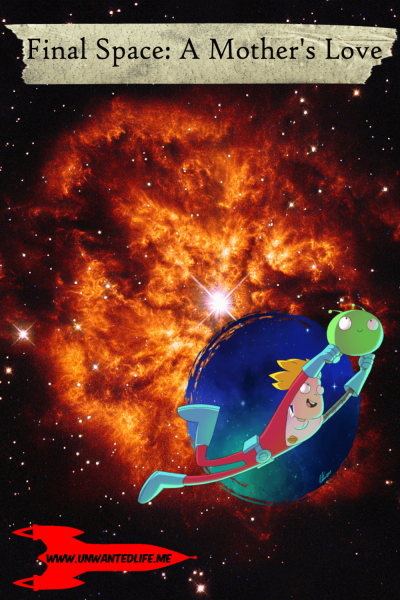 A picture of Gary Lightspeed and Mooncake over photo of the outer space to represent - Final Space: A Mother's Love