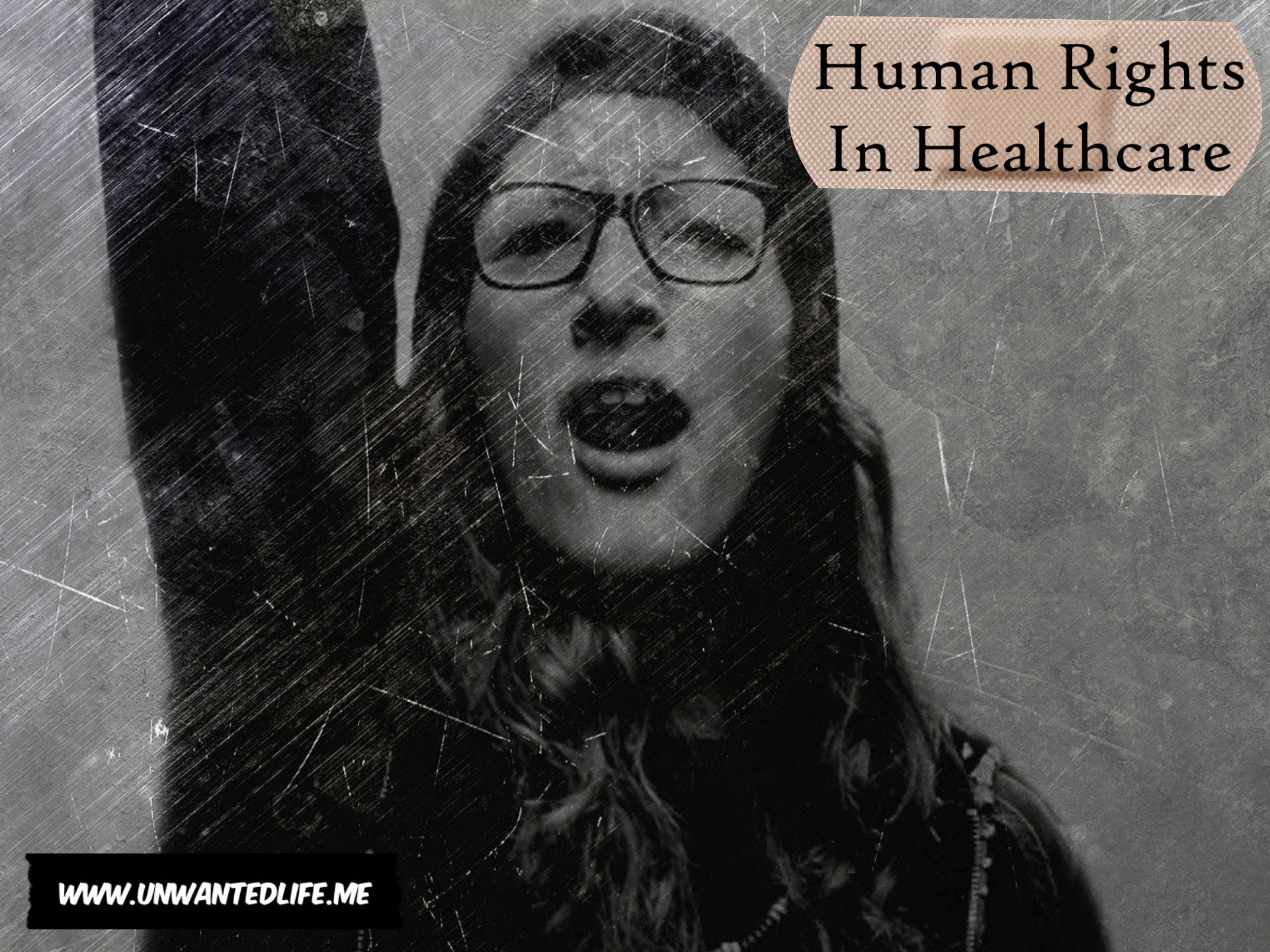 Human Rights In Healthcare | Health and Wellness | Unwanted Life