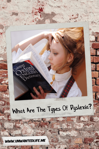 What Are The Types Of Dyslexia? | Learning Difficulties and Disabilities