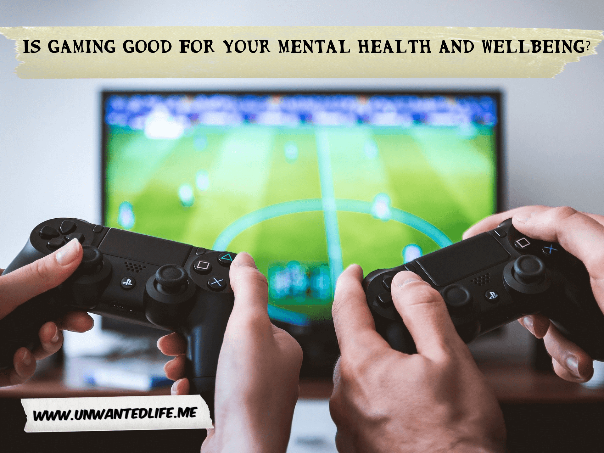 A picture of two white people playing a football game on the PS3 on a flat screen TV to represent the topic of the article - Is Gaming Good For Your Mental Health And Wellbeing