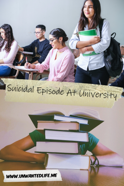 The picture is split in two with the top image being of a female student walking between other students in the classroom sitting at their desks and the bottom image being of a person obstructed by a pile of books. The two images are separated by the article title - Suicidal Episode At University