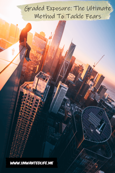 A photo of a an sitting of the edge of a skyscraper overlooking a high-rise city landscape to represent the topic of the article - Graded Exposure: The Ultimate Method To Tackle Fears