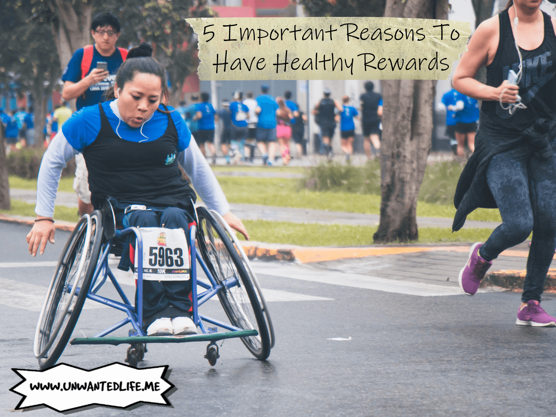 A photo of an Asian woman in a wheelchair taking part in a marathon with the title of the article - 5 Important Reasons To Have Healthy Rewards - across the top of the photo