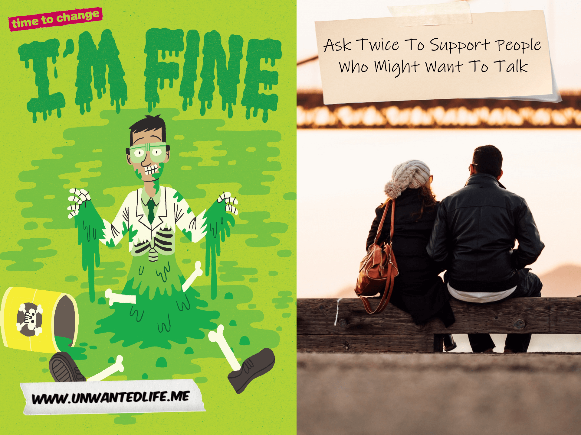 The image spilt in two down the middle with the left image being of a promo picture of a scientist covered in toxic liquid which was created by Time To Chane for their Ask Twice To Support People Who Might Want To Talk campaign. The right image is of a couple sitting together outside, talking