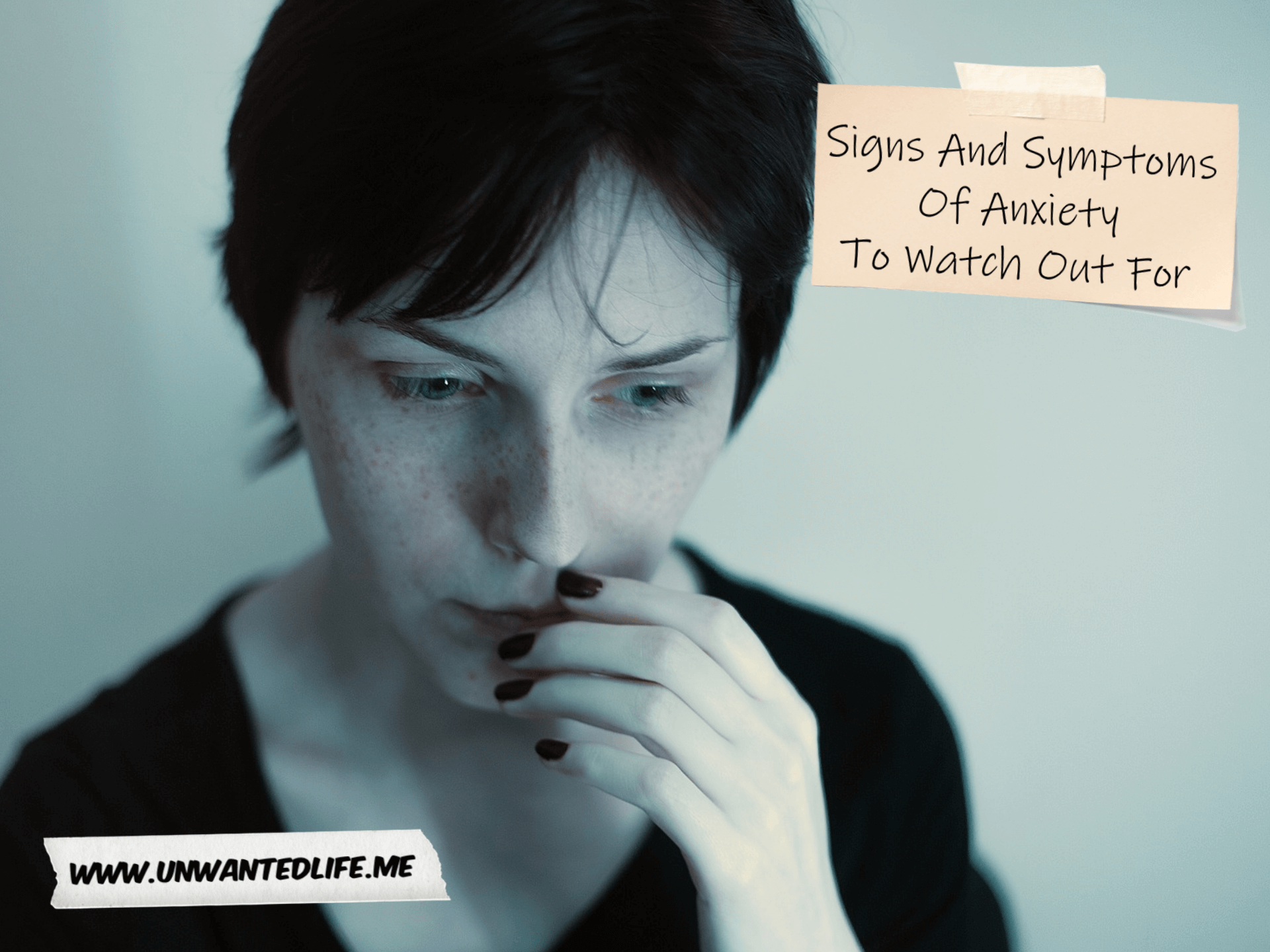 Signs And Symptoms Of Anxiety To Watch Out For | Mental Health and Wellbeing | Unwanted Life