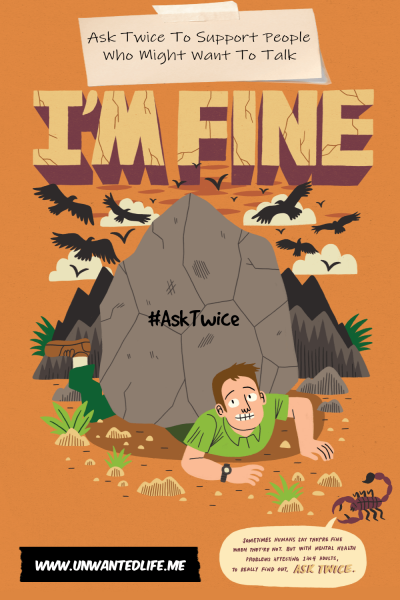 Promo picture of a man pinned under a large rock created by Time To Chane for their Ask Twice To Support People Who Might Want To Talk campaign