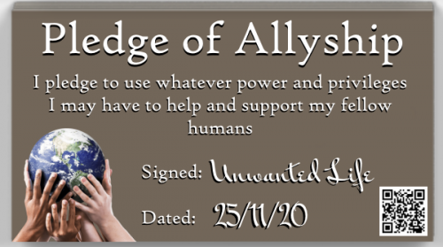 Signed Pledge of Being an Ally | Mental Health, Disabilities, and Privilege | Unwanted Life